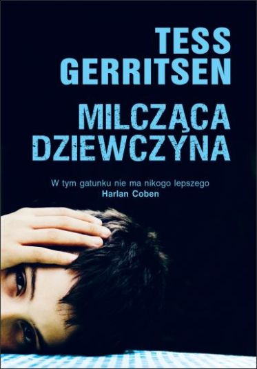 """""""Milcząca dziewczyna"""" Tess Gerritsen"""